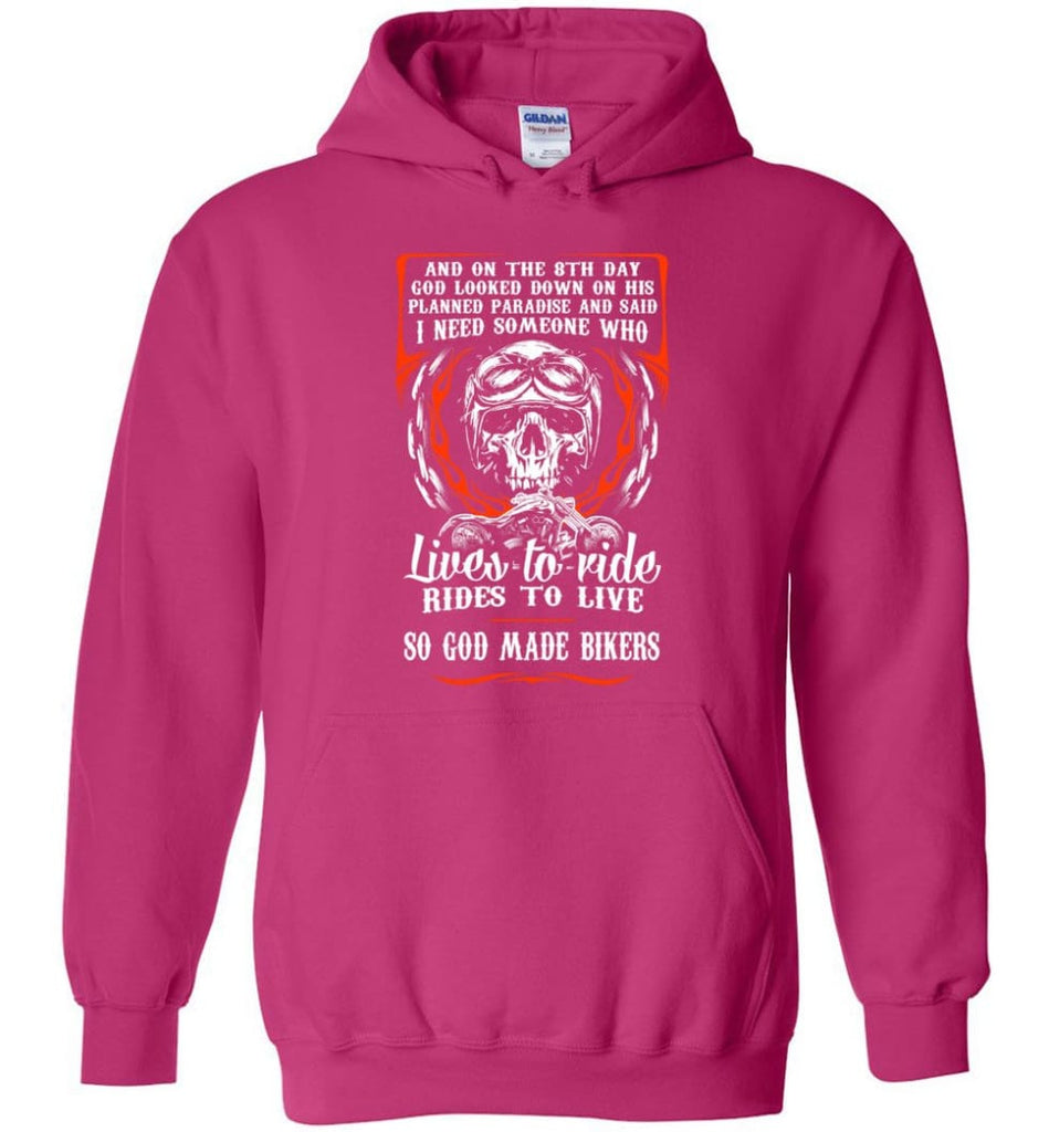 Lives To Ride Rides To Live So God Made Bikers Shirt Hoodie - Heliconia / M