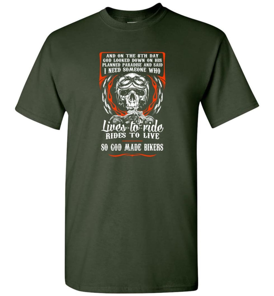 Lives To Ride Rides To Live So God Made Bikers Shirt - Short Sleeve T-Shirt - Forest Green / S
