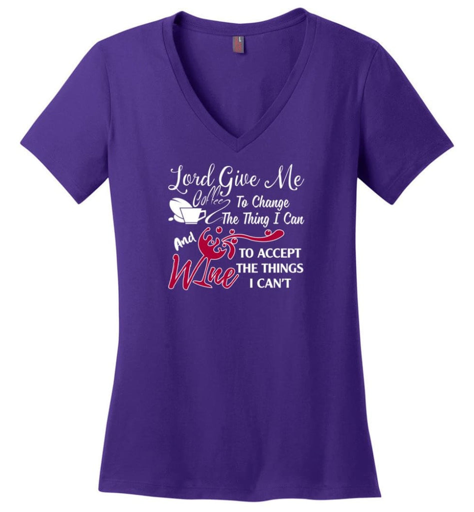 Lord Give Me Coffee & Wine To Accept Things I Can't Ladies V-Neck - Purple / M