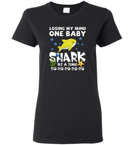 Losing My Mind One Baby Shark At A Time Doo Doo Doo Funny - Women Tee - Black / M - Women Tee