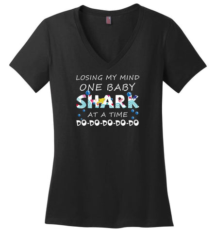 Losing My Mind One Baby Shark At A Time Doo Doo Doo New - Ladies V-Neck - Black / M - Ladies V-Neck