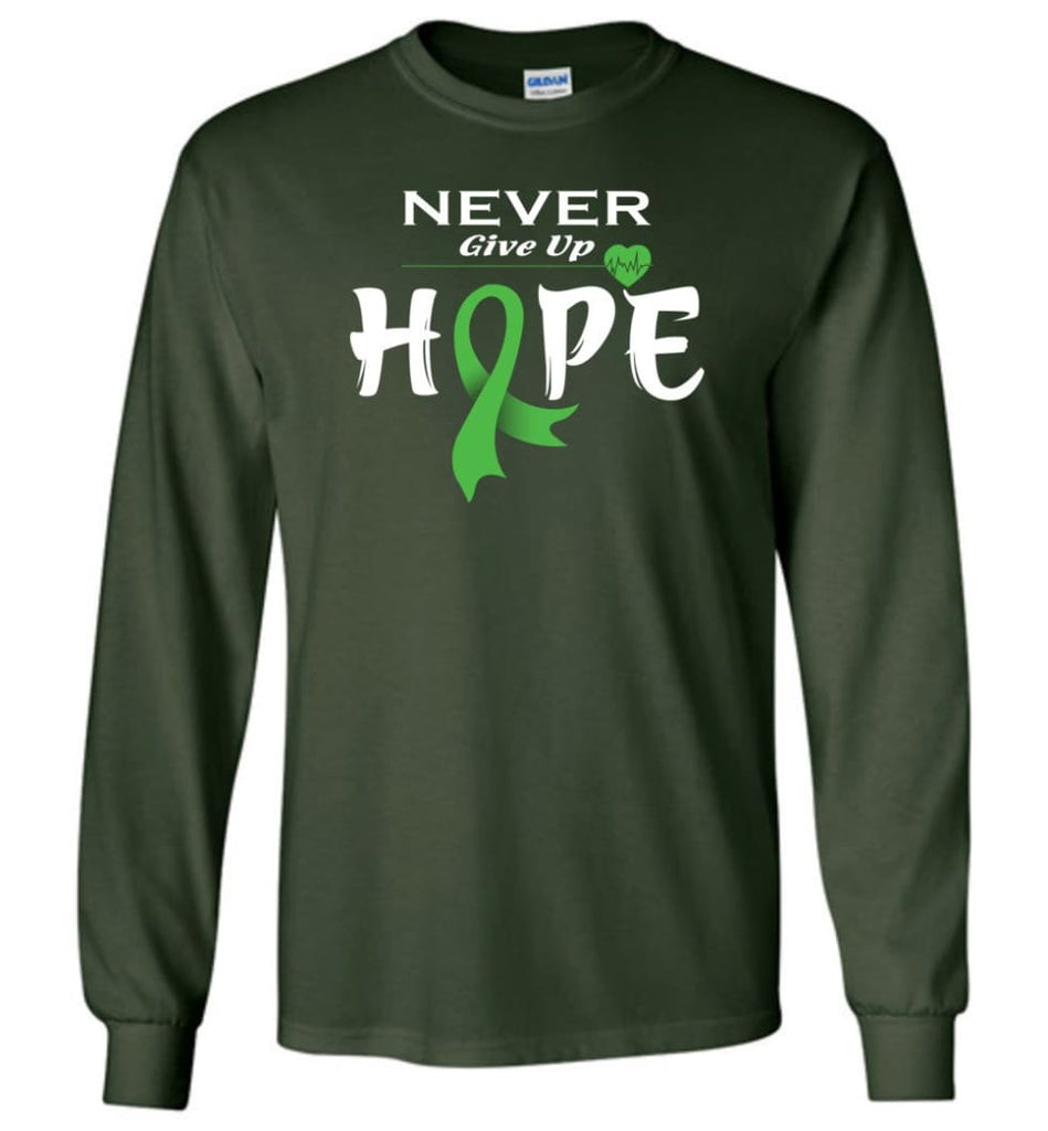Lymphoma Cancer Awareness Never Give Up Hope Long Sleeve T-Shirt - Forest Green / M