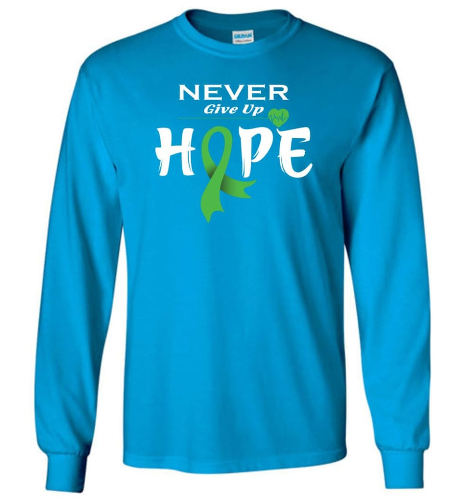 Lymphoma Cancer Awareness Never Give Up Hope Long Sleeve T-Shirt - Sapphire / M