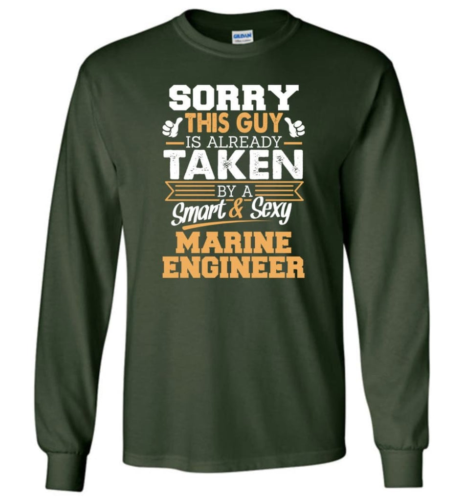 Marine Engineer Shirt Cool Gift for Boyfriend Husband or Lover - Long Sleeve T-Shirt - Forest Green / M