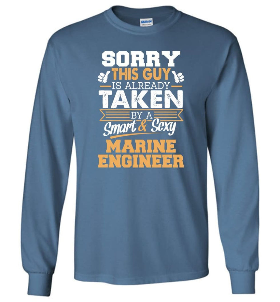 Marine Engineer Shirt Cool Gift for Boyfriend Husband or Lover - Long Sleeve T-Shirt - Indigo Blue / M