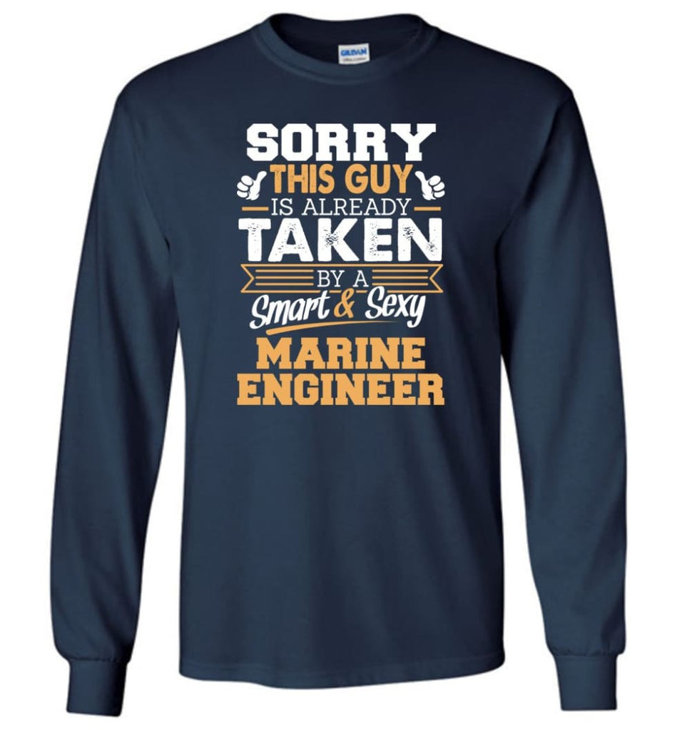 Marine Engineer Shirt Cool Gift for Boyfriend Husband or Lover - Long Sleeve T-Shirt - Navy / M