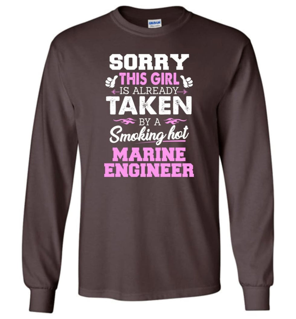 Marine Engineer Shirt Cool Gift for Girlfriend Wife or Lover - Long Sleeve T-Shirt - Dark Chocolate / M