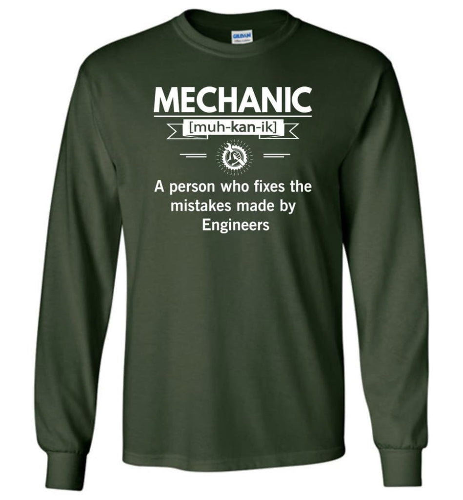 Mechanic Definition Funny Mechanic Meaning Long Sleeve T-Shirt - Forest Green / M