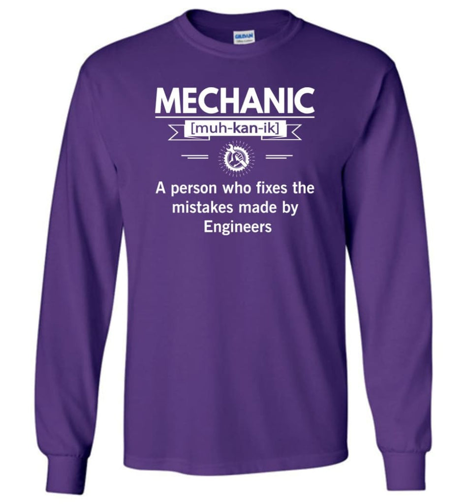 Mechanic Definition Funny Mechanic Meaning Long Sleeve T-Shirt - Purple / M