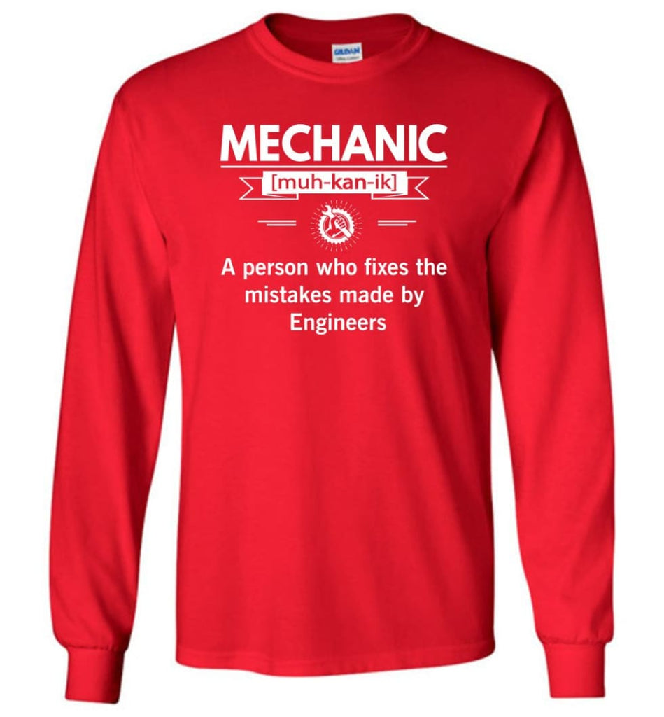 Mechanic Definition Funny Mechanic Meaning Long Sleeve T-Shirt - Red / M