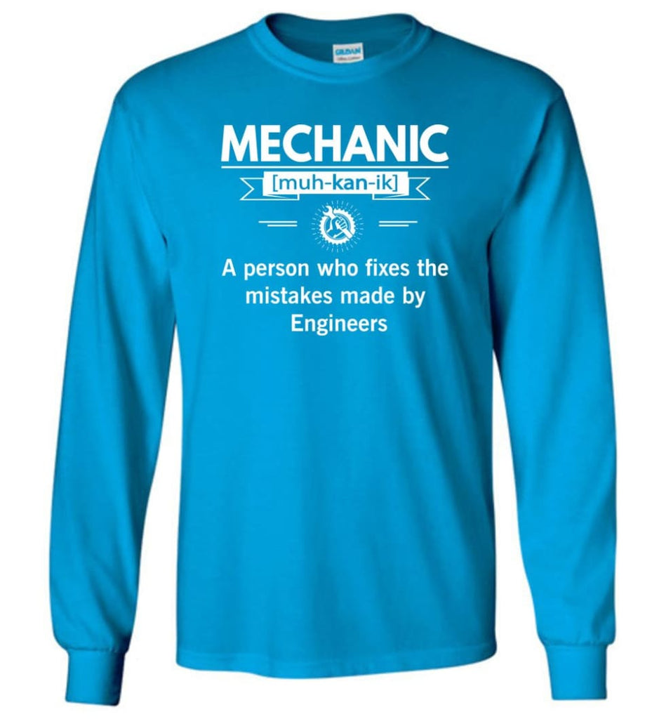 Mechanic Definition Funny Mechanic Meaning Long Sleeve T-Shirt - Sapphire / M