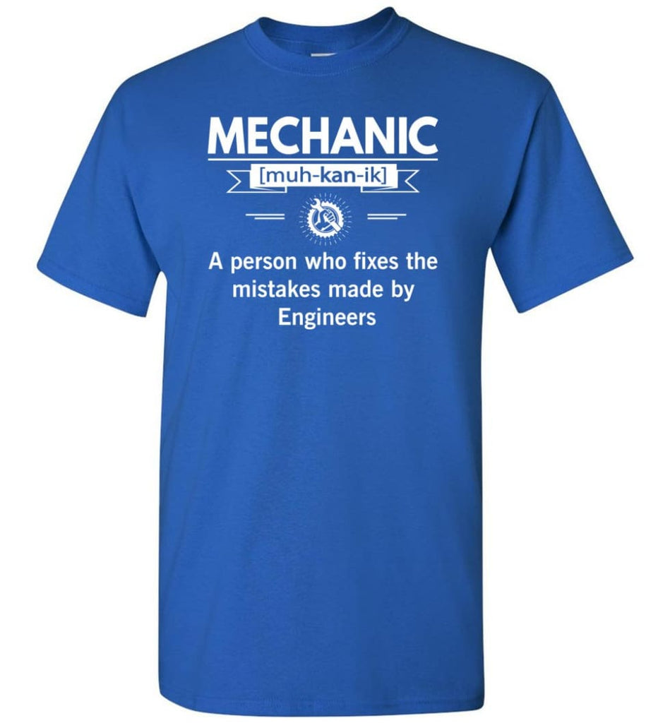 Mechanic Definition Funny Mechanic Meaning T-Shirt - Royal / S