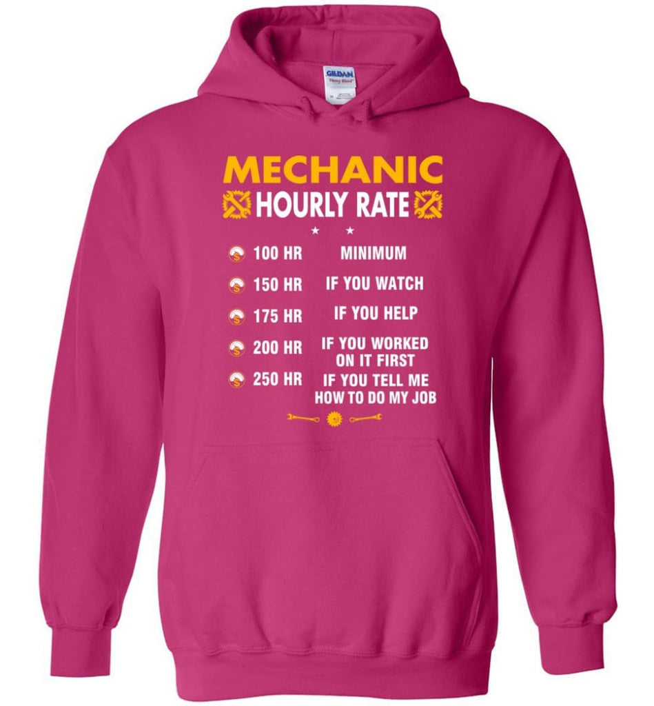 Mechanic Hourly Rate Funny Mechanic Hoodie - Heliconia / M