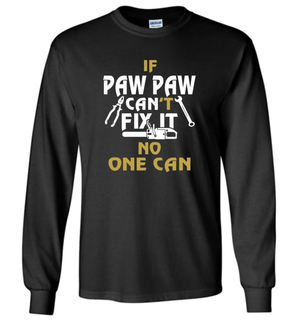 Mechanic Shirt I Love Paw Paw Best Gift For Father's Day - Long Sleeve T-Shirt - Black / M