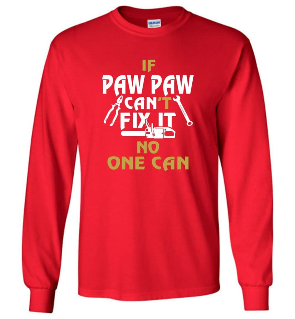 Mechanic Shirt I Love Paw Paw Best Gift For Father's Day - Long Sleeve T-Shirt - Red / M