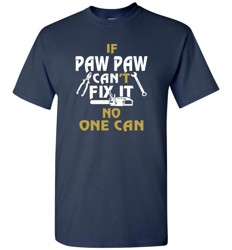 Mechanic Shirt I Love Paw Paw Best Gift For Father's Day - Short Sleeve T-Shirt - Navy / S