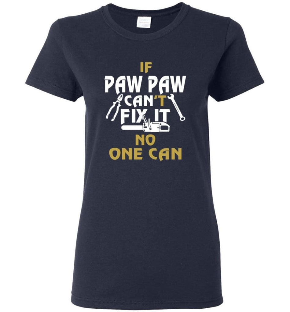 Mechanic Shirt I Love Paw Paw Best Gift For Father's Day Women Tee - Navy / M