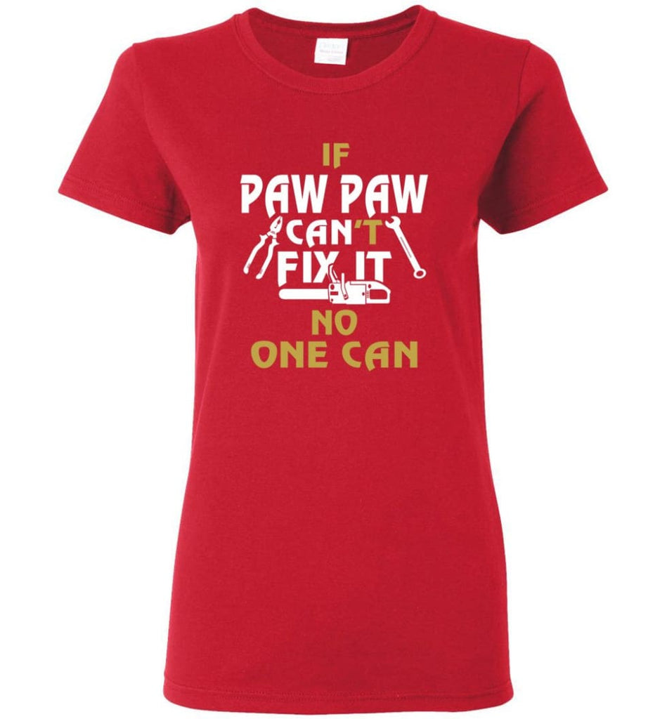 Mechanic Shirt I Love Paw Paw Best Gift For Father's Day Women Tee - Red / M