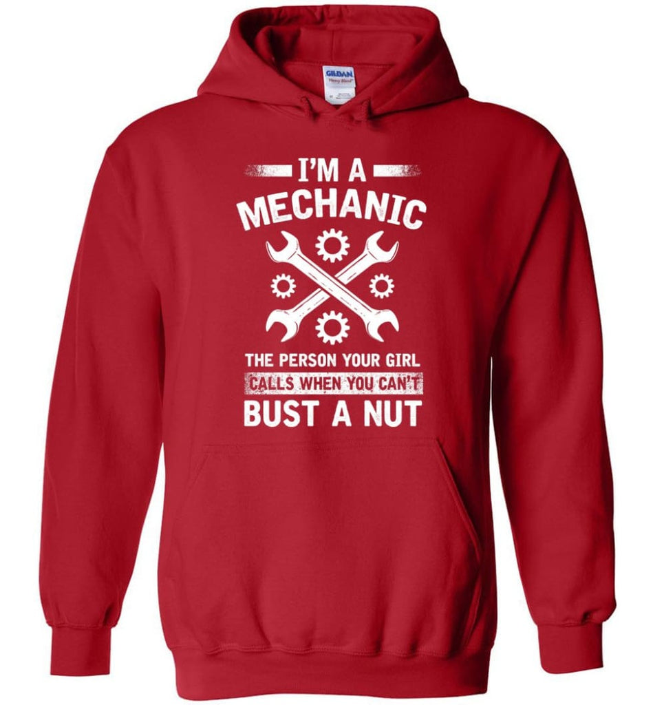 Mechanic Shirt Your Girl Calls When You Can't Bust A Nut - Hoodie - Red / M