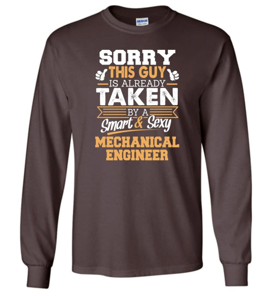 Mechanical Engineer Shirt Cool Gift for Boyfriend Husband or Lover - Long Sleeve T-Shirt - Dark Chocolate / M