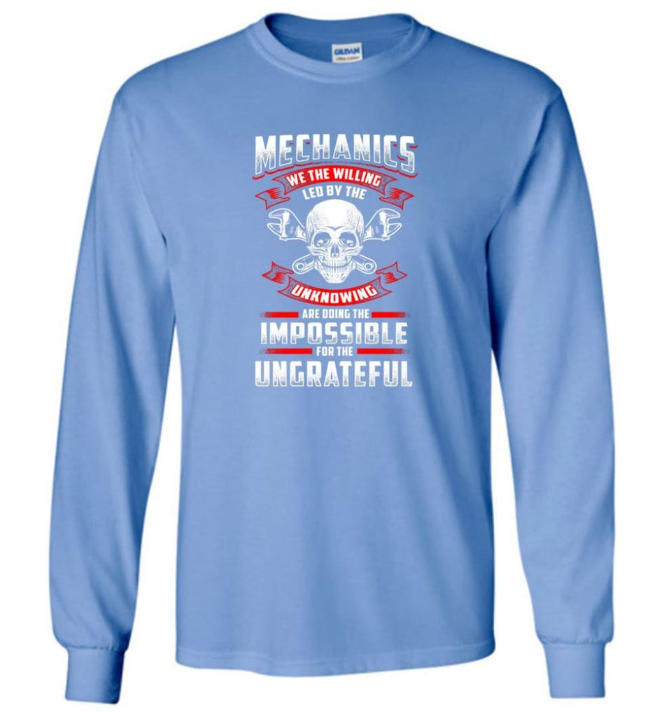 Mechanics We The Willing Leg By The Inknowing - Long Sleeve T-Shirt - Carolina Blue / M