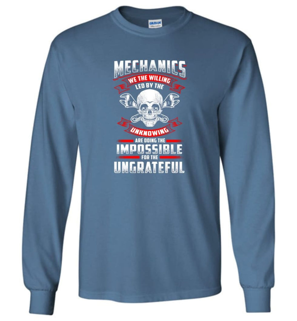 Mechanics We The Willing Leg By The Inknowing - Long Sleeve T-Shirt - Indigo Blue / M