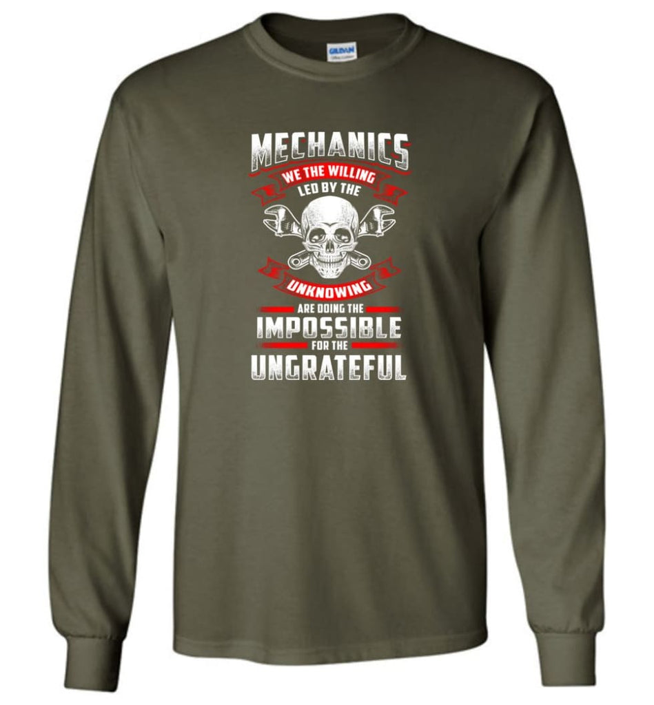 Mechanics We The Willing Leg By The Inknowing - Long Sleeve T-Shirt - Military Green / M
