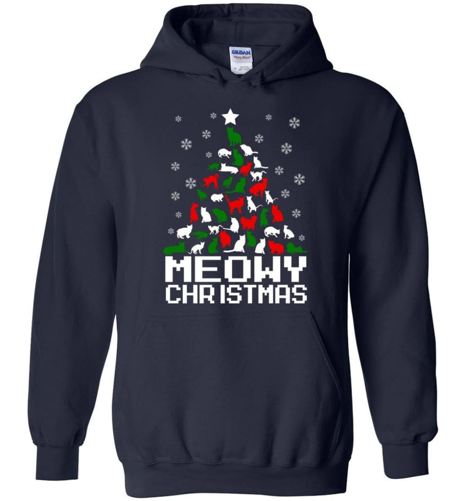 Meowy Christmas Sweater Cat Ugly Christmas Sweater Have A Meowy Catmas - Hoodie - Navy / M