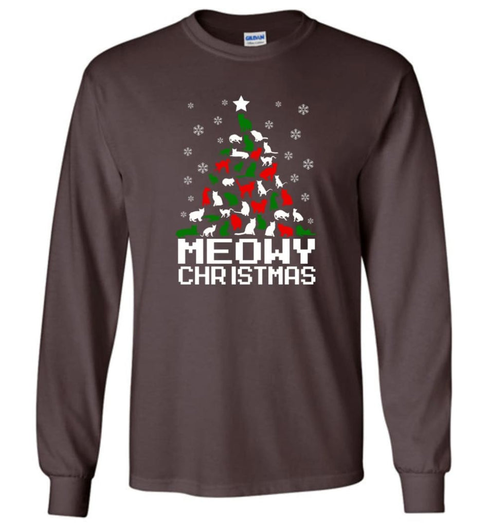 Meowy Christmas Sweater Cat Ugly Christmas Sweater Have A Meowy Catmas - Long Sleeve T-Shirt - Dark Chocolate / M