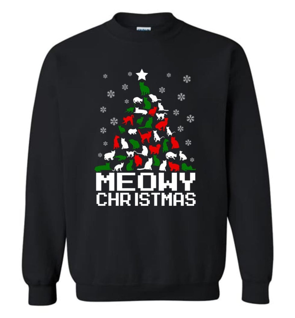Meowy Christmas Sweater Cat Ugly Christmas Sweater Have A Meowy Catmas Sweatshirt - Black / M