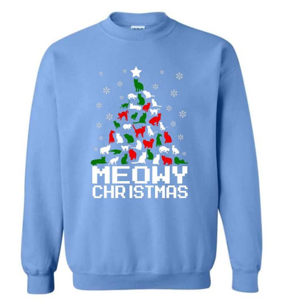 Meowy Christmas Sweater Cat Ugly Christmas Sweater Have A Meowy Catmas Sweatshirt - Carolina Blue / M