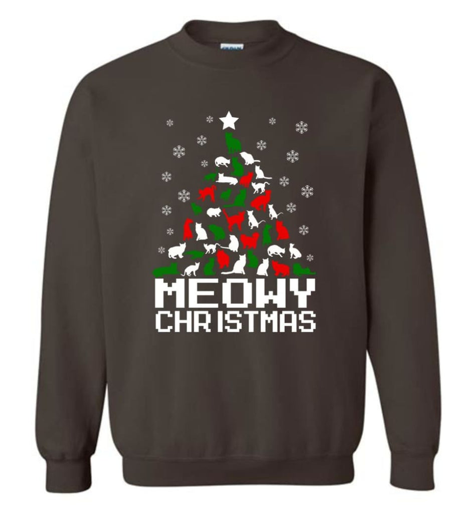 Meowy Christmas Sweater Cat Ugly Christmas Sweater Have A Meowy Catmas Sweatshirt - Dark Chocolate / M