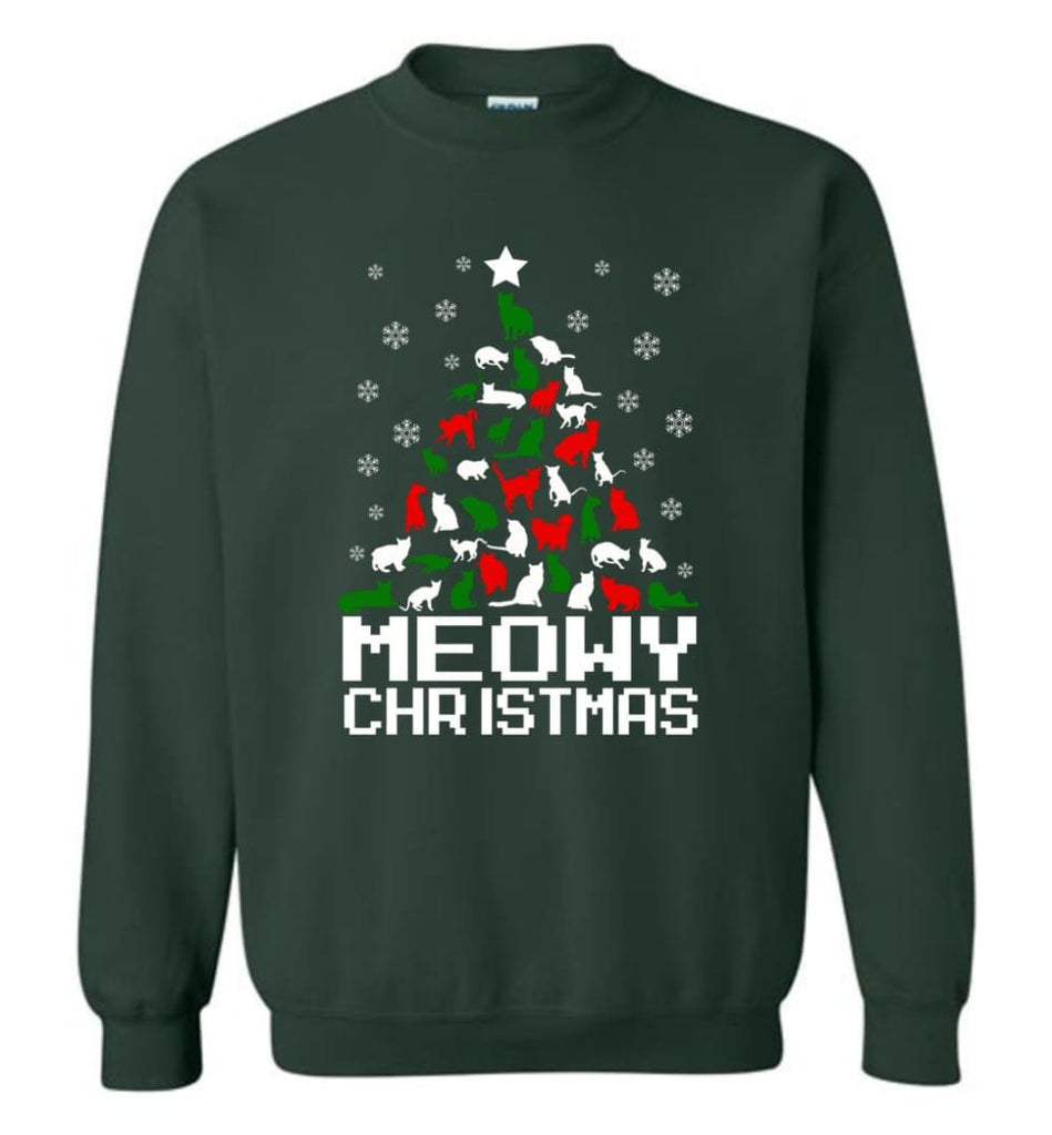 Meowy Christmas Sweater Cat Ugly Christmas Sweater Have A Meowy Catmas Sweatshirt - Forest Green / M