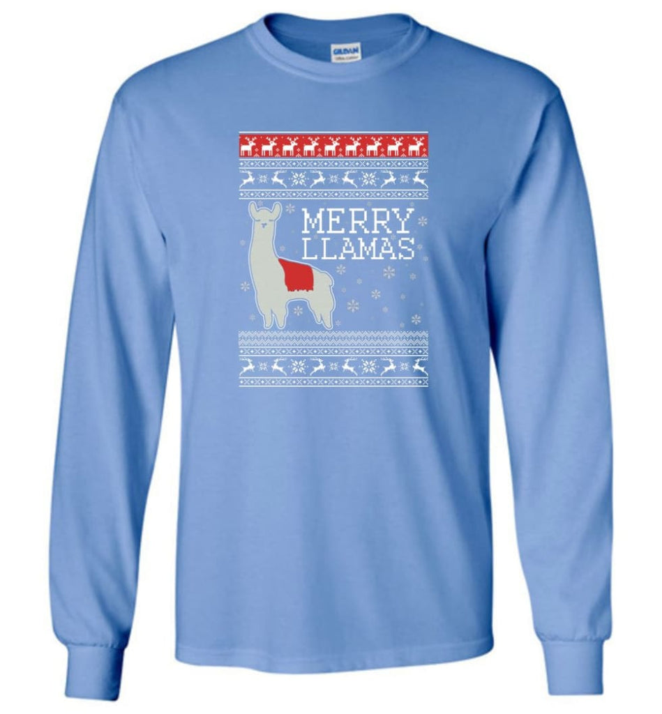 Merry Llamas Holiday Sweatshirt Merry Llamas Christmas Sweater Party Gifts Long Sleeve T-Shirt - Carolina Blue / M