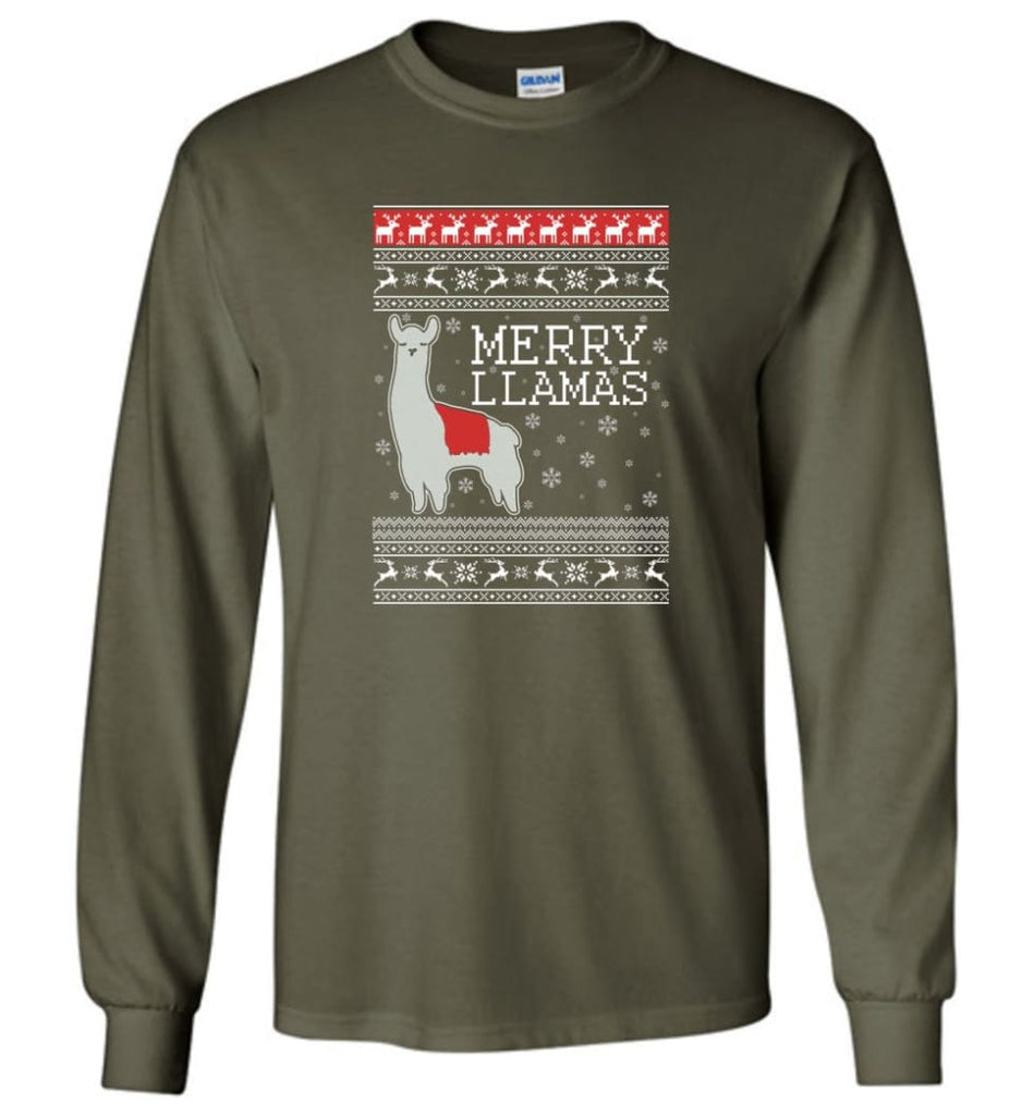 Merry Llamas Holiday Sweatshirt Merry Llamas Christmas Sweater Party Gifts Long Sleeve T-Shirt - Military Green / M