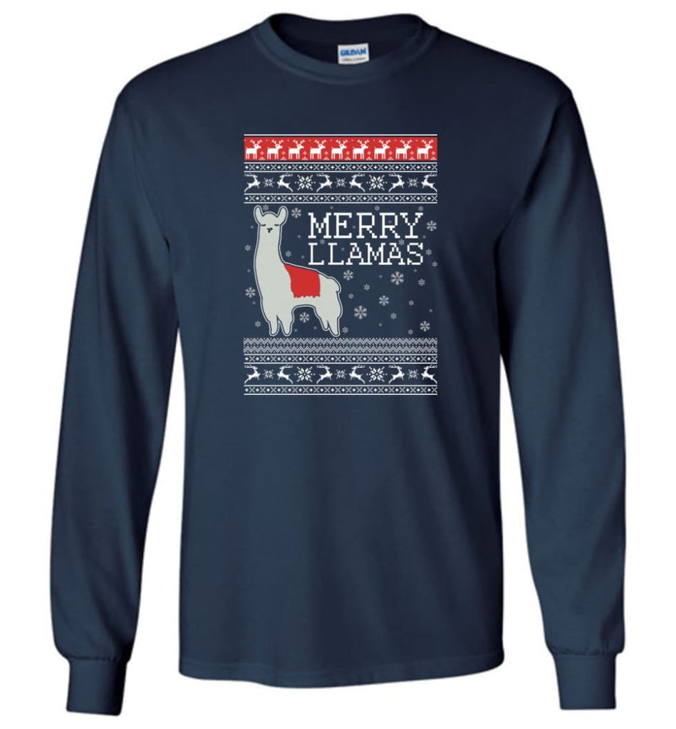 Merry Llamas Holiday Sweatshirt Merry Llamas Christmas Sweater Party Gifts Long Sleeve T-Shirt - Navy / M