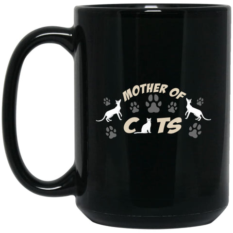 Mom Cat Lovers Gift Mother Of Cats 15 oz Black Mug - Black / One Size - Drinkware