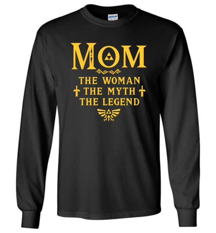 MOM The Woman The Myth The Legend Shirt Gifts For Mom - Long Sleeve T-Shirt - Black / M