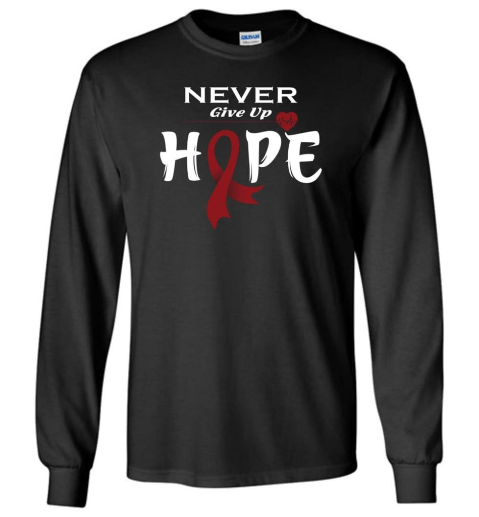 Multiplemyeloma Cancer Awareness Never Give Up Hope Long Sleeve T-Shirt - Black / M