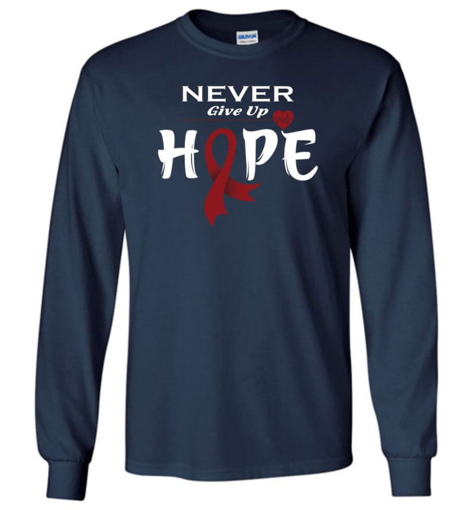Multiplemyeloma Cancer Awareness Never Give Up Hope Long Sleeve T-Shirt - Navy / M