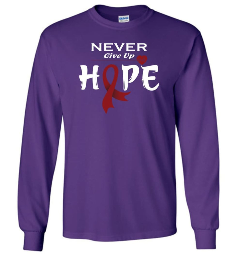 Multiplemyeloma Cancer Awareness Never Give Up Hope Long Sleeve T-Shirt - Purple / M