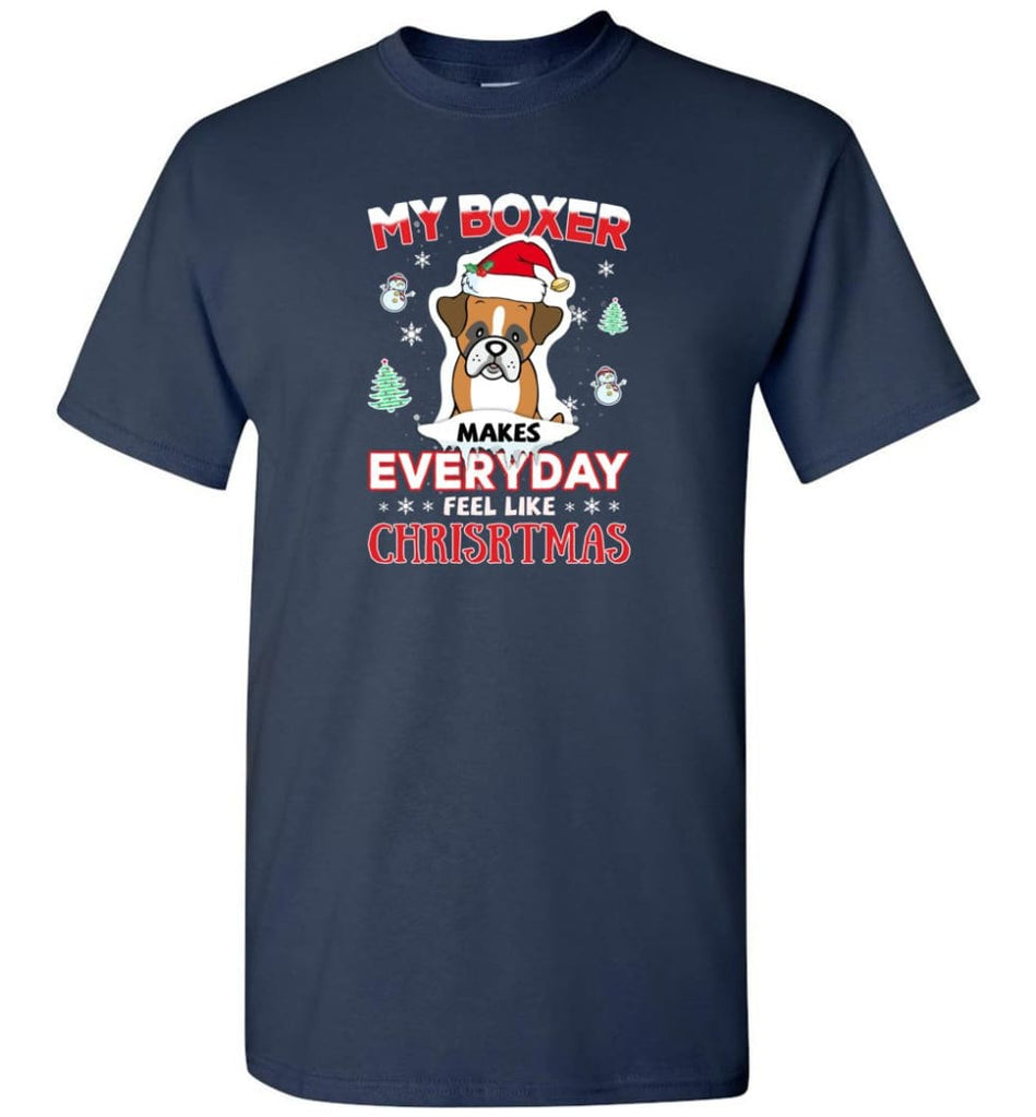 My Boxer Makes Everyday Feel Like Christmas Sweatshirt Hoodie Gift - T-Shirt - Navy / S