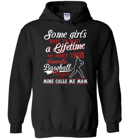 My favorite baseball player calls me mom girls baseball shirt - Hoodie - Black / M