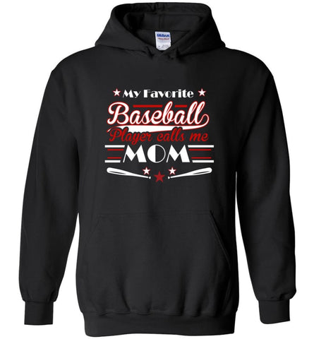 My favorite baseball player calls me Mom Toddler Baseball Lover - Hoodie - Black / M