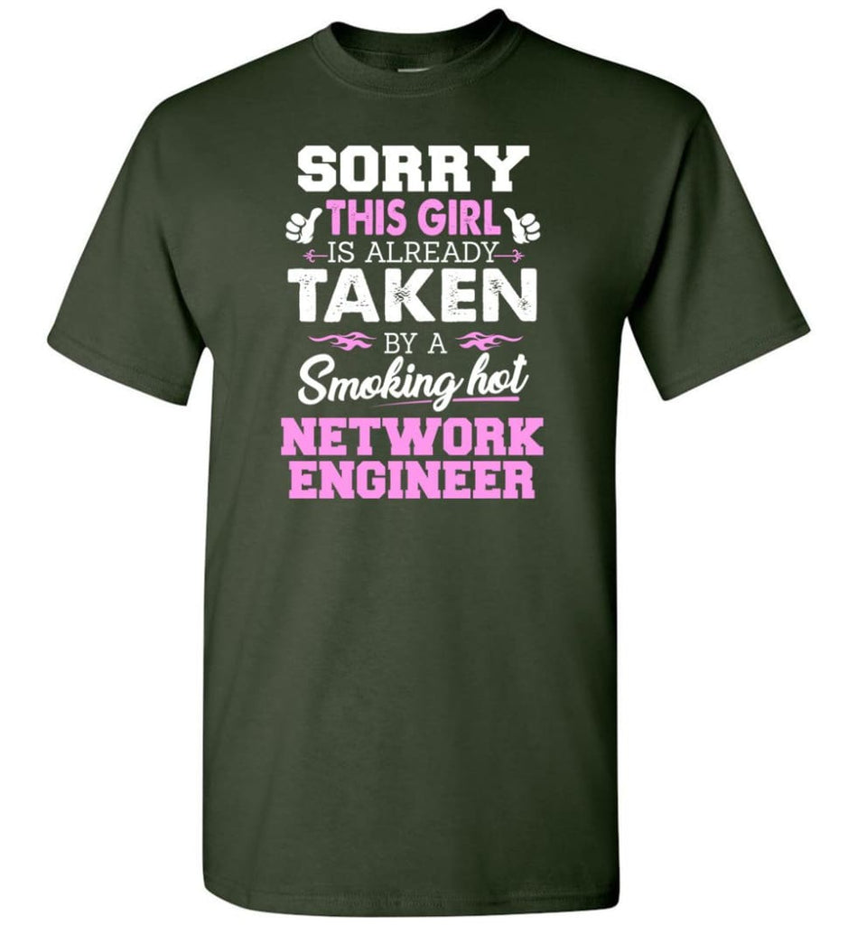 Network Engineer Shirt Cool Gift for Girlfriend Wife or Lover - Short Sleeve T-Shirt - Forest Green / S