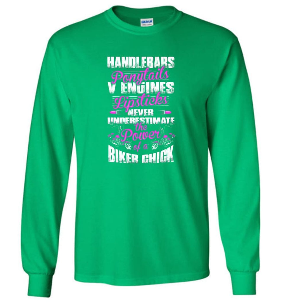 Never Underestimate The Powder Of A Biker Chick Shirt Long Sleeve - Irish Green / M