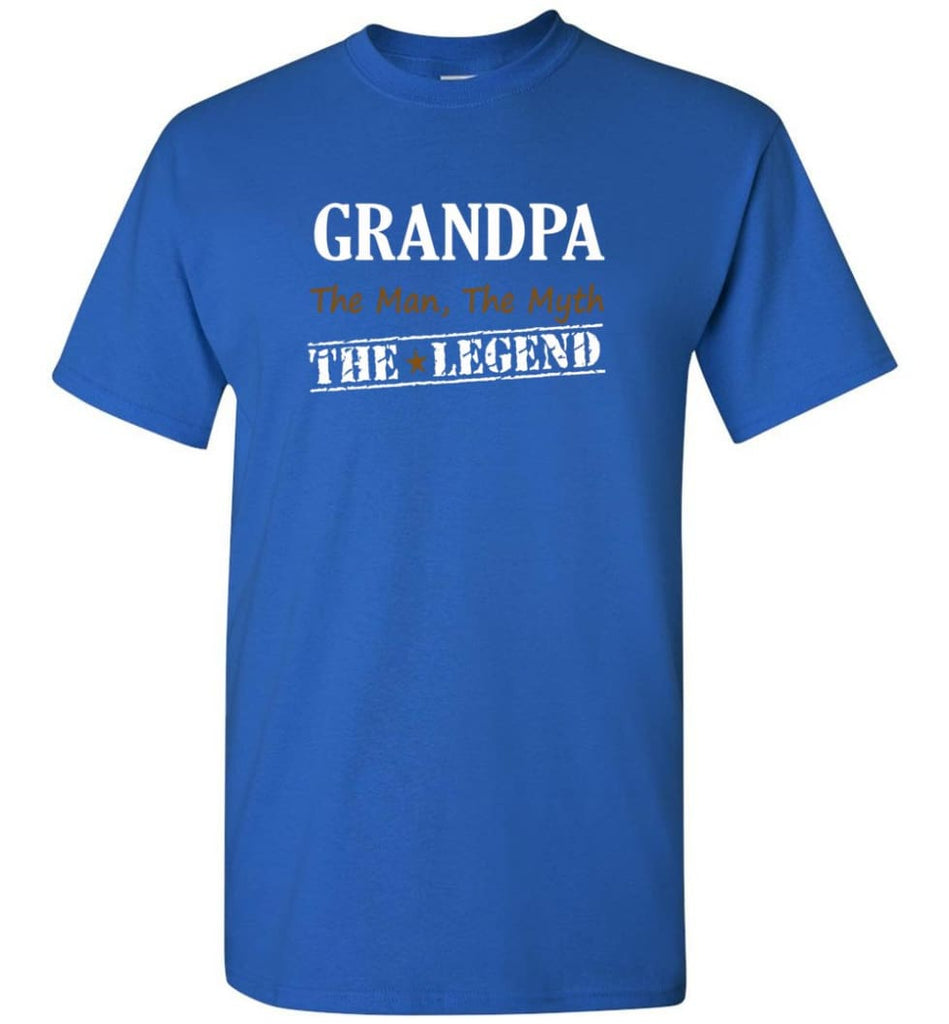 New Legend Shirt Grandpa The Man The Myth The Legend T-Shirt - Royal / S