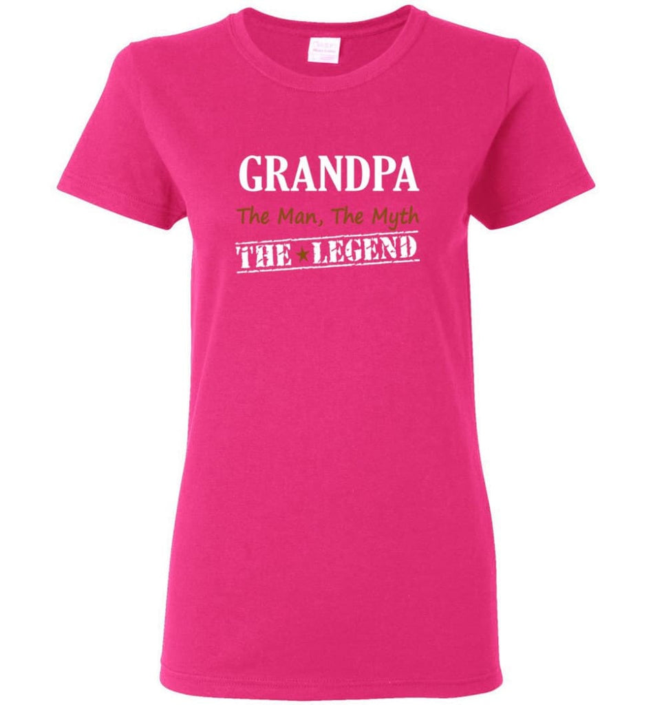 New Legend Shirt Grandpa The Man The Myth The Legend Women Tee - Heliconia / M