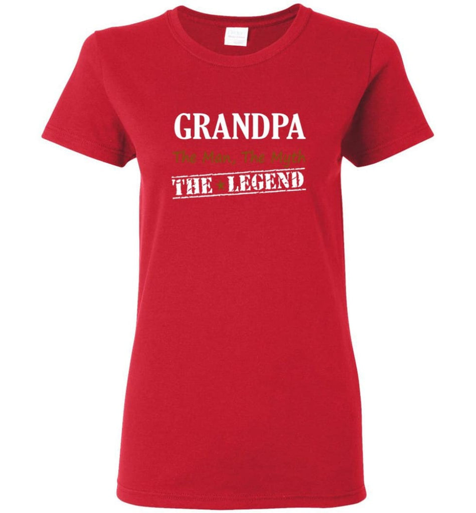 New Legend Shirt Grandpa The Man The Myth The Legend Women Tee - Red / M