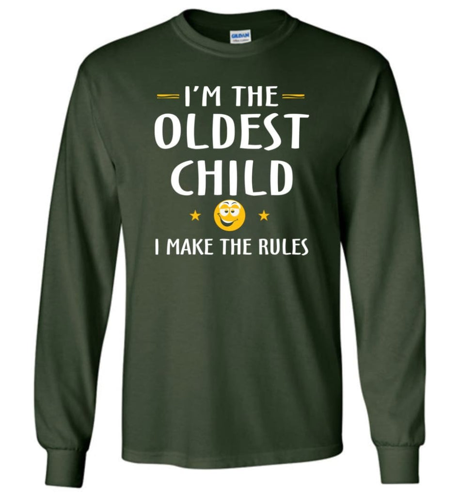 Oddest Child I Make The Rules Funny Oddest Child Long Sleeve T-Shirt - Forest Green / M